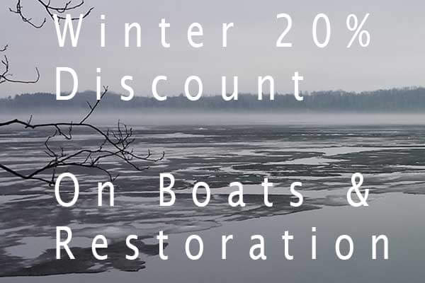 20%  Winter 2015 Discount on Boats & Restoration
